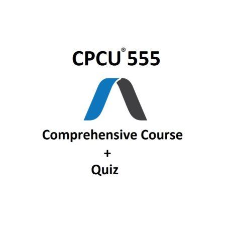 CPCU 555 Comprehensive Course