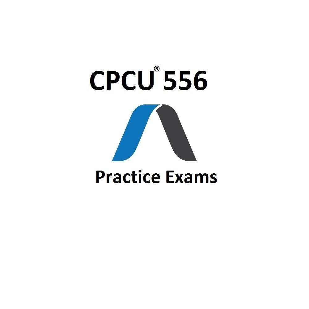 CPCU 556 Practice Exams